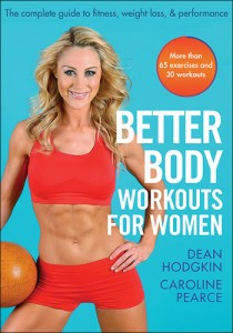 Better body workouts for women - Caroline Pearce